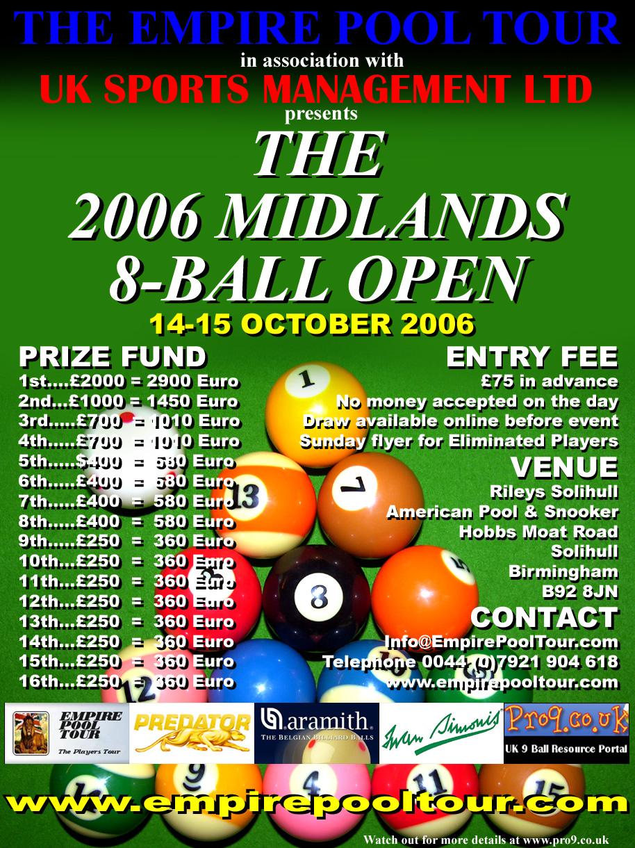 http://www.pro9.co.uk/html/gallery/gallery/EmpirePoolTour/EPT2006Midlands8BallOpenFlyer914.jpg